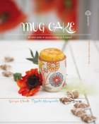 Mug cake: 30 mini torte in tazza pronte in 5 minuti