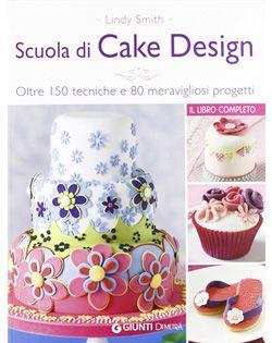 Scuola Di Cake Design A Roma : Libri di cake design Cake Design Italia
