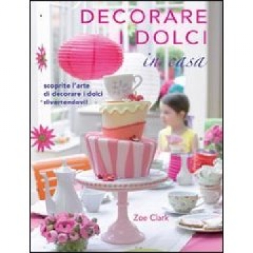 Decorare i dolci in casa