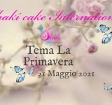 Spring Cake Competition, 21 Maggio 2021 Shaki Cake International