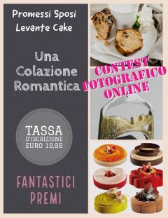 "Bari, dal 25 al 28 Ottobre 2018 Levante Cake - Contest online ""Beautiful Photography"""