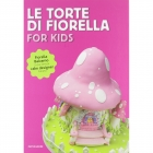 Le torte di Fiorella. For kids